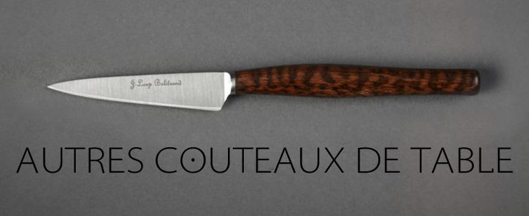 Autres couteaux de table - sur commande - Jean-Loup Balitrand